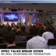 A meeting of oil ministers in Vienna broke up unexpectedly without an agreement to raise production. OPEC's president said some members wanted three months to consider the issue. Iran, Venezuela […]